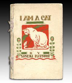 """夏目漱石 - 吾輩は猫である Wagahai wa Neko dearu """"I am a Cat"""" - Natsume Sōseki 1905 - a story told by a cat. (1922 English edition)"""