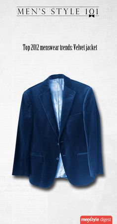 Velvet jacket, one of the top trends in menswear for 2012
