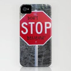 Don\'t STOP Believing iPhone Case by Skye Zambrana | Society6