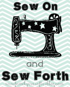 Family Ever After....: Free Sewing Printable: SEW ON AND SEW FORTH