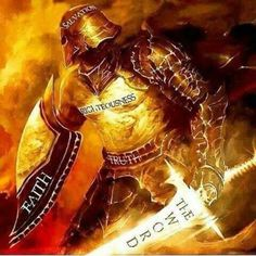 The Armor of God Finally, be strong in the Lord and in his mighty power. Put on the full armor of God, so that you can take your stand against the devil's schemes. For our struggle is not against flesh and blood, but against the rulers, against the authorities, against the powers of this dark world and against the spiritual forces of evil in the heavenly realms. Therefore put on the full armor of God, so that when the day of evil comes, you may be able to stand your ground...
