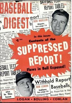 Play Ball!! Baseball Digest Covers from the 1940s-50s: http://www.robertnewman.com/play-ball-baseball-digest-covers-from-the-1940s-50s/. Baseball Digest, May 1955.