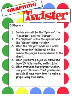 Graphing Twister: This would be great for a guided practice in the classroom. Have groups assign jobs and compile date. You can bring it back to full group and compare the data that was collected. Math Stations, Math Centers, Graphing Activities, Math Games, Numeracy, Probability Games, Vocabulary Activities, Guided Math, Guided Practice