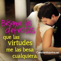 #caminandojuntos #matrimonio #besos #virtudes #amor #tuyyo #quotes