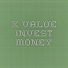 X-Value - Invest Money