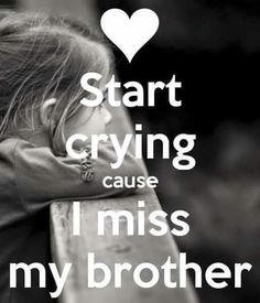 Missing my brother 😔 Miss You Brother Quotes, Brother Sister Love Quotes, Missing My Brother, Brother And Sister Relationship, Sister Quotes Funny, Your Brother, Daughter Poems, Boy Quotes, Qoutes
