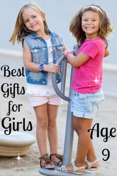 Best Gifts And Toys For 9 Year Old Girls