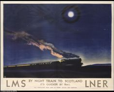 Philip Zec, LMS / By Night Train to Scotland, 1932 ---- Vintage seaside posters British Travel, British Seaside, British Isles, Train Posters, Railway Posters, Ticket Design, Neon Nights, Night Train, Weird Dreams