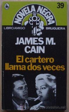 """Lo mejorcito de cada casa!: """"El cartero llama dos veces"""" de James M. Cain"""