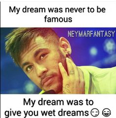 #wetdreams