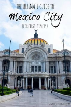 Going to Mexico City? This complete guide is one of the first that will tell you everything from where to eat, where to stay, to what to see and do. Plus a list of coffee shops you'll love! Don't miss this fabulous city before it becomes a major tourist hub. | The Ultimate Guide To Mexico City (for first timers)