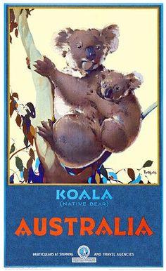 Koala (Native Bear), Australia by James Northfield c.1932 http://www.vintagevenus.com.au/products/vintage_poster_print-tv578
