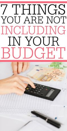 Trying to make a budget, but can not stick to it? Check out these 7 things you are not including in your budget. By being realistic about what your budget needs to include you can make sure that your money is working for you.