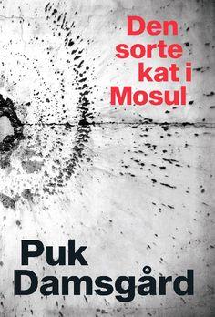 Læs om Den sorte kat i Mosul. Bogens ISBN er 9788740035414, køb den her