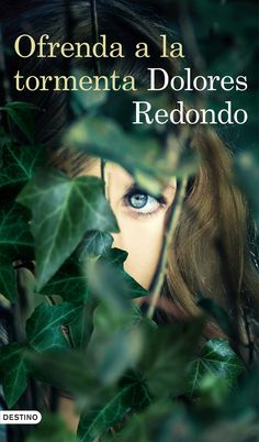 Dolores Redondo - Ofrenda a la tormenta (trilogía del Baztán)