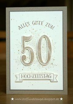 Stoff und Stempel / Goldene Hochzeit / So viele Jahre / Stampin'Up!