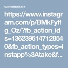 https://www.instagram.com/p/BMkFyffg_Oz/?fb_action_ids=1362396147128540&fb_action_types=instapp%3Atake&fb_ref=ogexp&fb_source=other_multiline&action_object_map=%5B1159968400738971%5D&action_type_map=%5B%22instapp%3Atake%22%5D&action_ref_map=%5B%22ogexp%22%5D&fb_collection_id=486228154733719&ref=profile