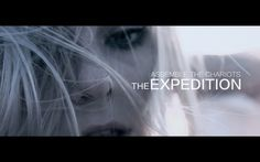 Assemble the Chariots - The Expedition Official Music Video