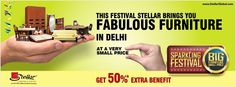 This festive season bring home the fabulous furniture at very small price.  Visit the nearest Stellar Furniture store to avail great offers at the Sparkling festival. For details on the range of Furniture available visit: www.StellarGlobal.com