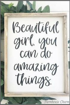 Beautiful Girl You Can Do Amazing Things Sign - Rustic Chic Framed Wood Sign with Positive Quote for Girls #wood #woodsigns #afflink #inspirational #inspirationalquotes #rustic #rusticdecor #farmhouse #farmhousestyle