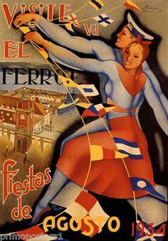 El Ferrol, Fiestas de Agosto 1934. Ferrol, is a city in the Province of A Coruña in Galicia, located on the Atlantic coast in north-western Spain.