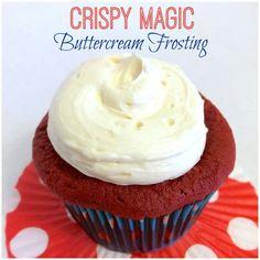 Crispy Magic Buttercream Frosting