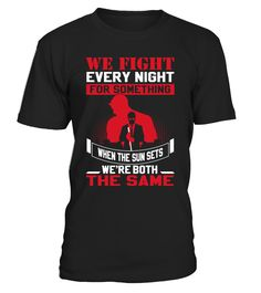 Bwe Fight Everynight For Something When   => Check out this shirt by clicking the image, have fun :) Please tag, repin & share with your friends who would love it. #Disability #Disabilityshirt #Disabilityquotes #hoodie #ideas #image #photo #shirt #tshirt #sweatshirt #tee #gift #perfectgift #birthday #Christmas