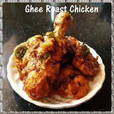 Chinu's Kitchen Corner: Ghee Roast Chicken