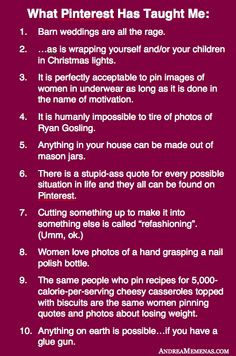 The top 10 things I've learned from Pinterest. Bahahaha This is so true!