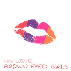 BROWNEYED GIRLS(브라운 아이드 걸스) - WITH L.O.V.E
