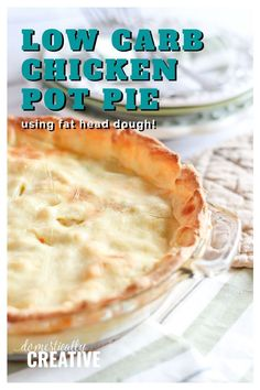 Low carb comfort food at its best with this easy keto chicken pot pie recipe. Use a fat head dough for the crust, and fill it with a delicious filling that is easy to make and full of flavor. #lowcarb #ketorecipe #chickenpotpie #easyrecipe #dinnerrecipe #lowcarbdinner #domesticallycreative