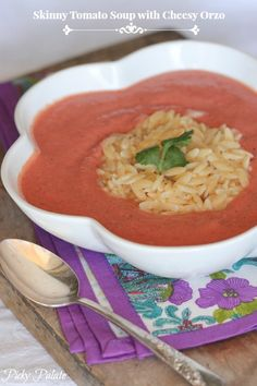 Skinny Tomato Soup with Cheesy Orzo, 10 minutes to prepare and so good!