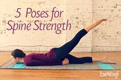 Top 5 Yoga Poses to Strengthen the Spine | Build spinal strength that compliments flexibility with these five backbends.
