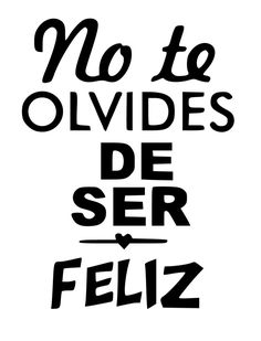Banner Doodle, Motivational Wallpaper, Mr Wonderful, Silhouette Cameo Projects, Simple Words, Teaching Spanish, Spanish Quotes, Mom Quotes, Positive Quotes