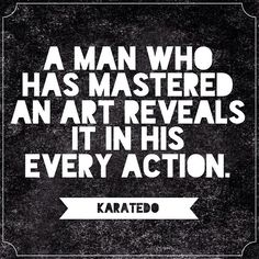 So true! #karate #martialarts #character #passion #quotes