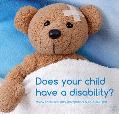 #SocialSecurity will contact your child's Dr. for info needed for #SSI & #SSDI benefits http://www.socialsecurity.gov/pubs/EN-05-10026.pdf