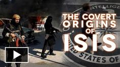 The Covert Origins of ISIS - Video(21M) with LINKS TO SOURCES AND FULL TRANSCRIPT