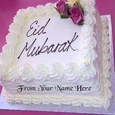write name eid mubarak wishes cake images.print my name on eid mubarak cake pics.lover name on eid mubarak cake picture.create name on eid cake pics online Eid Al Fitr Greeting, Eid Greeting Cards, Eid Mubarak Wishes, Eid Mubarak Greetings, Cake Images, Cake Pictures, Cake Pics, Eid Greetings Quotes, Eid Ul Fitr Images