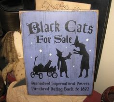 Black Cats for Sale Witch Wiccan Handpainted Wood Sign Plaque Halloween Home Decor Wall Hanging. $24.00, via Etsy.