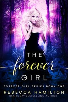THE FOREVER GIRL: (Forever Girl Series Book One) by Rebecca Hamilton http://www.amazon.com/dp/B00729GQ0A/ref=cm_sw_r_pi_dp_p9nUwb1NAZF3H