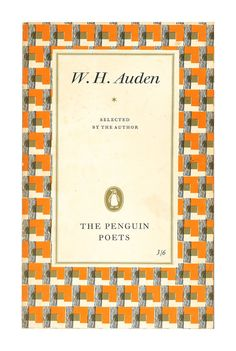 WH Auden, Selected by the Author: Penguin Poets. 1958. Available to buy from www.brindled.co.uk