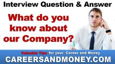 What Do You Know About Our Company ? Interview Question U0026 Answer