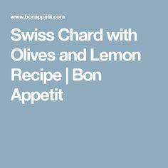 Swiss Chard with Olives and Lemon Recipe | Bon Appetit