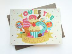 Youre The Sweetest Greetings Card - Cute / Romantic Card / Anniversary Card / Typography / Hand Lettering. £2.70, via Etsy.