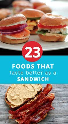 23 foods that taste better as a sandwich