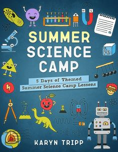 Summer Science Camp Lessons Science summer camp- 5 days of themed lessons to plan your own science camp! via Karyn @ Teach Beside Me The post Summer Science Camp Lessons appeared first on Summer Diy. Science Week, Summer Science, Science For Kids, Science Lessons, Mad Science, Weird Science, Camping Games, Camping Theme, Camping Ideas