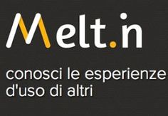Melt.in il social network delle condivisioni e delle esperienze d'uso Hi-tech