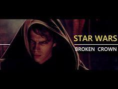 Star Wars    Broken Crown - YouTube