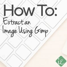 How to Extract an Image Using Gimp - Instant Entity | http://instantentity.com #Gimp #PhotoEditing #GraphicDesign (scheduled via http://www.tailwindapp.com?utm_source=pinterest&utm_medium=twpin&utm_content=post371067&utm_campaign=scheduler_attribution)