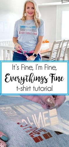 It's Fine T-shirt DIY Tutorial - Our Thrifty Ideas T Shirt Tutorial, Diy Tutorial, Cupcake Cookies, Cupcakes, Trifle Pudding, Strawberry Desserts, Trifles, T Shirt Diy, Cobbler